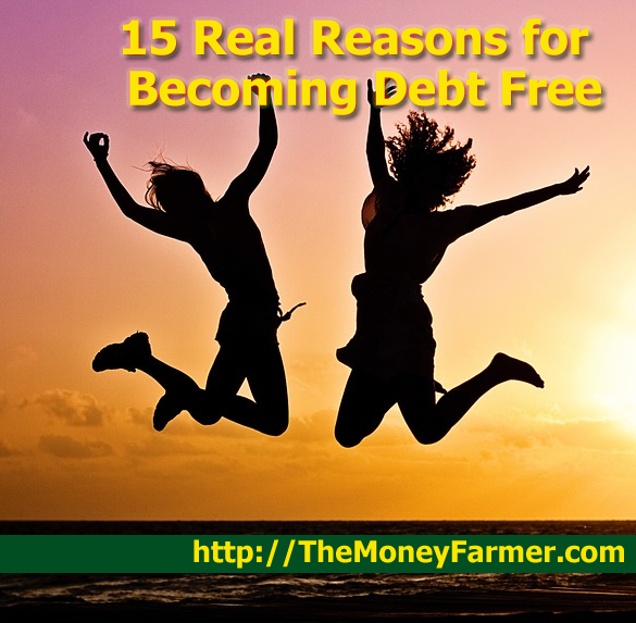 15 Real reasons for becoming debt free
